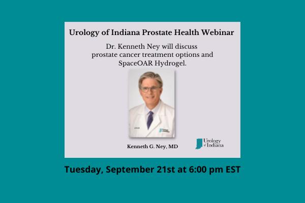 Dr. Kenneth Ney Prostate Webinar Tuesday September 21 2021