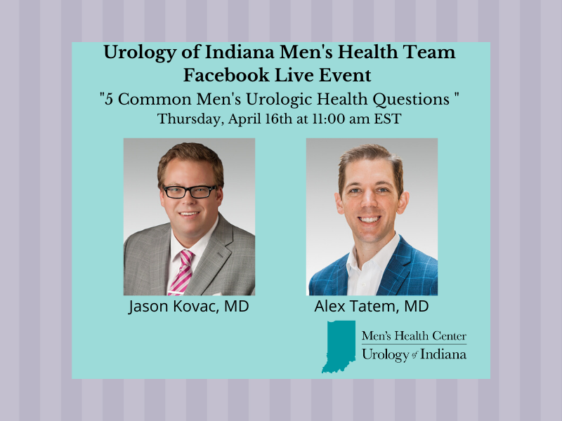 Urology of Indiana Mens Health Facebook Live